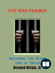 Eve Was Framed Restoring The Plumb Line of Truth