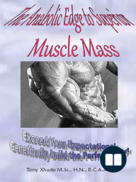 The Anabolic Edge to Superior Muscle Mass