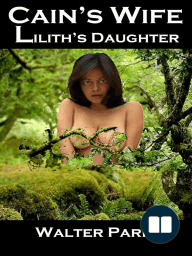 Cain's Wife, Lilith's Daughter
