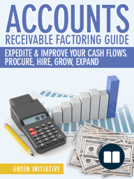Accounts Receivable Factoring Guide