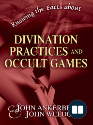 "Knowing the Facts about Divination Practices and Occult ""Games"""