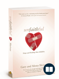 Unfaithful, by Gary and Mona Shriver