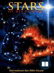 The Stars of His Coming