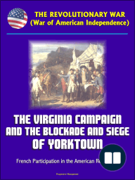 The Revolutionary War (War of American Independence)