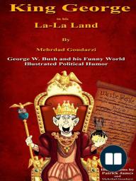 King George in his La La Land