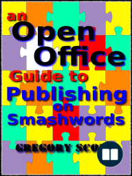 An Open Office Guide To Publishing On Smashwords