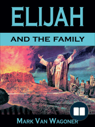Elijah And The Family