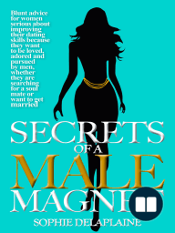 Secrets of a Male Magnet