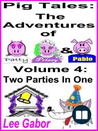 Pig Tales Volume 4