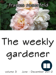 The Weekly Gardener Volume 3 July