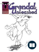 Grendal Unleashed