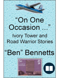On One Occasion ... Ivory Tower and Road Warrior Stories