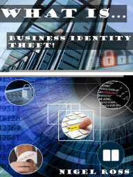What Is....Business Identity Theft!
