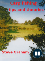 Carp Fishing Tips and Theories.