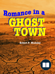 Romance in a Ghost Town