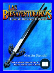 Las Bienaventuranzas (El plan de Dios para la Batalla)