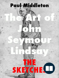 The Art of John Seymour Lindsay
