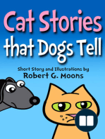Cat Stories that Dogs Tell