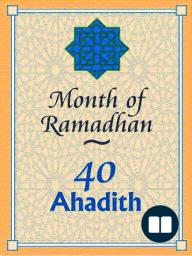 Month of Ramadhan- 40 Ahadith