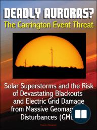 Deadly Auroras? The Carrington Event Threat