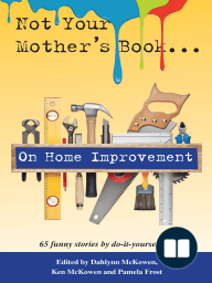 Not Your Mother's Book...On Home Improvement