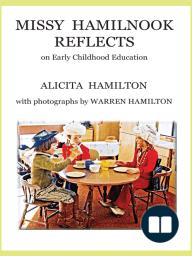 Missy Hamilnook Reflects