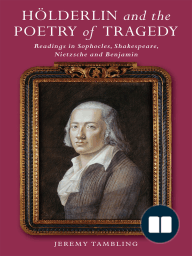 Hölderlin and the Poetry of Tragedy
