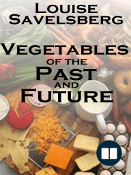Vegetables of the Past and Future