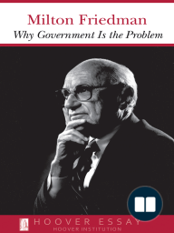 Why Government Is the Problem