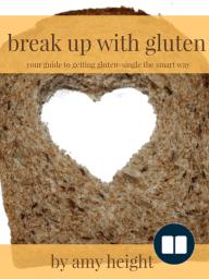 Break Up With Gluten