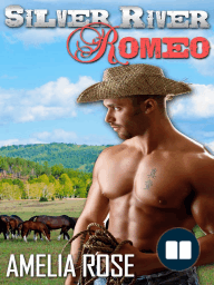 Silver River Romeo - Cole's story (Western Cowboy Romance)