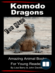 Komodo Dragons For Kids