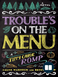 Trouble's on the Menu