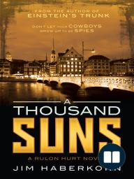A Thousand Suns (A Rulon Hurt Novel)