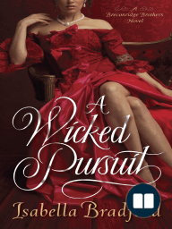 A Wicked Pursuit by Isabella Bradford (Excerpt)