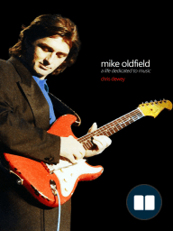 Mike Oldfield - A Life Dedicated To Music