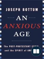 An Anxious Age by Joseph Bottum (Chapter 1)