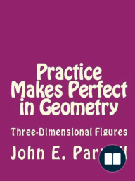 Practice Makes Perfect in Geometry