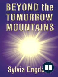 Beyond the Tomorrow Mountains