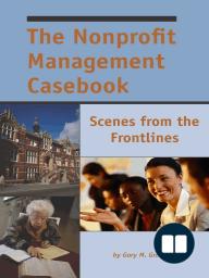 The Nonprofit Management Casebook