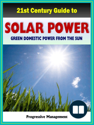 21st Century Guide to Solar Power and Photovoltaics