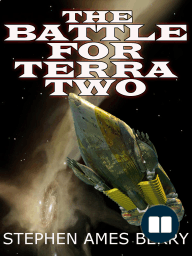 The Battle for Terra Two (Biofab 2)
