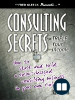 Consulting Secrets to Triple Your Income
