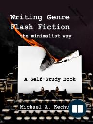 Writing Genre Flash Fiction the Minimalist Way