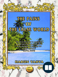 The Pains of the False World