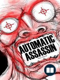 Automatic Assassin