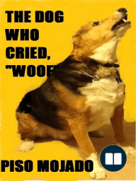 """The Dog Who Cried """"Woof"""""""