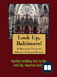 A Walking Tour of Baltimore's Downtown West