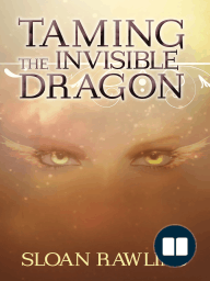 Taming The Invisible Dragon