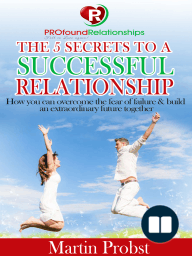 The 5 Secrets to a Successful Relationship